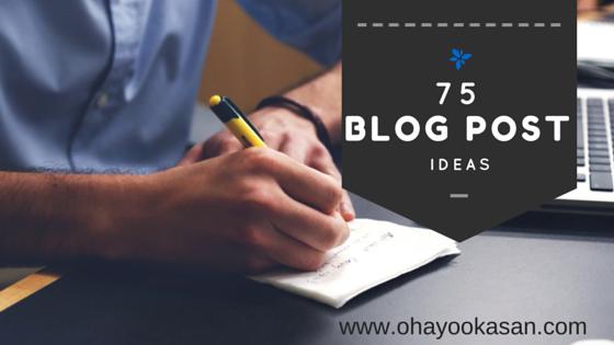 75 Blog Post Ideas